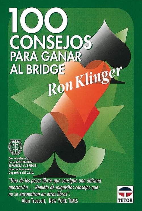 100 consejos para ganar al bridge – ISBN 978-84-7902-190-0. Ediciones Tutor