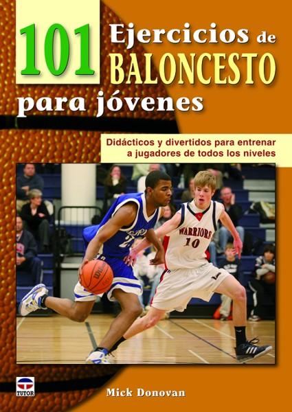 101 ejercicios de baloncesto para jóvenes – ISBN 978-84-7902-890-9. Ediciones Tutor
