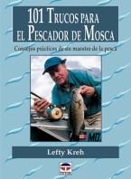 101 trucos para el pescador de mosca – ISBN 978-84-7902-323-2. Ediciones Tutor