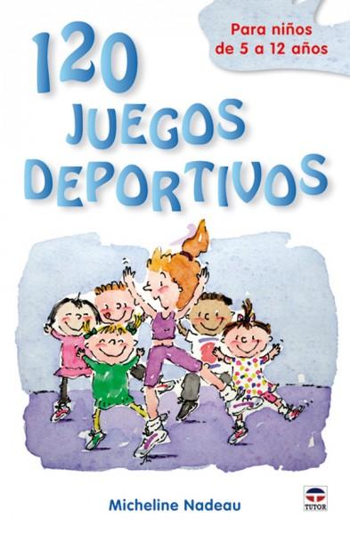 120 juegos deportivos para niños – ISBN 978-84-7902-831-2. Ediciones Tutor