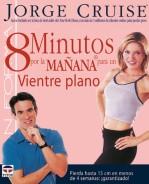 8 minutos por la mañana para un vientre plano – ISBN 978-84-7902-495-6. Ediciones Tutor