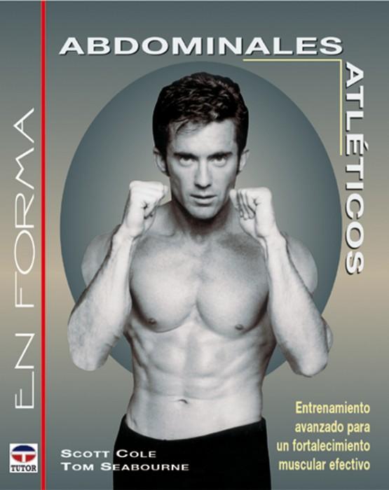 Abdominales atléticos – ISBN 978-84-7902-405-5. Ediciones Tutor