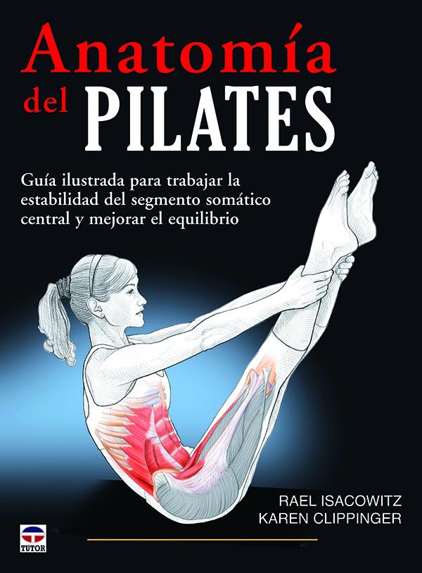 Anatomía del Pilates | Ediciones Tutor