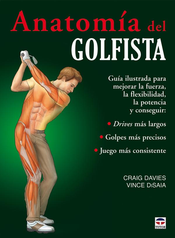 Anatomía del golfista   Ediciones Tutor