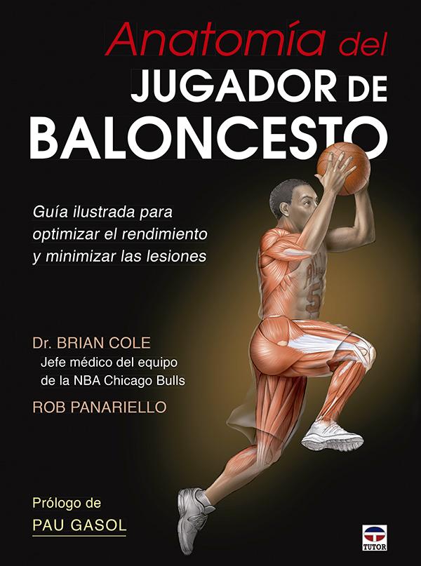 Anatomía del jugador de baloncesto | Ediciones Tutor