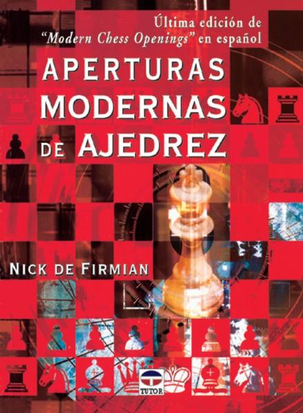 Aperturas modernas en ajedrez – ISBN 978-84-7902-361-4. Ediciones Tutor