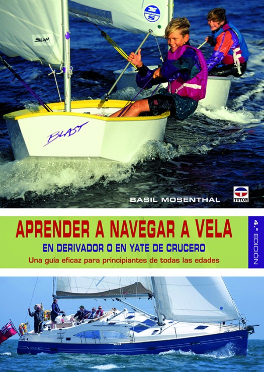 Aprender a navegar a vela – ISBN 978-84-7902-914-2. Ediciones Tutor