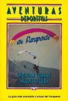 Aventuras deportivas en parapente – ISBN 978-84-7902-073-6. Ediciones Tutor