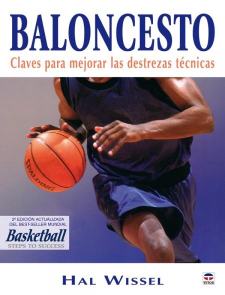 Baloncesto. claves para mejorar las destrezas técnicas – ISBN 978-84-7902-671-4. Ediciones Tutor