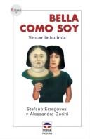 Bella como soy – ISBN 978-84-7902-535-9. Ediciones Tutor