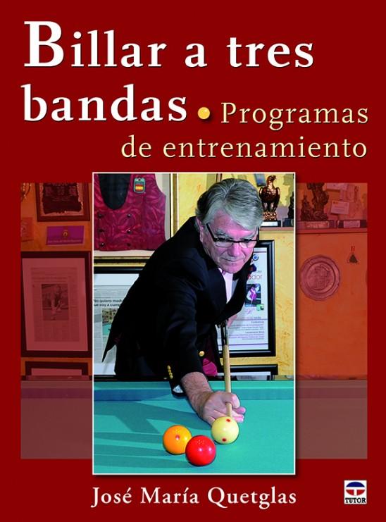 Billar a tres bandas. Programas de entrenamiento – ISBN 978-84-7902-936-4. Ediciones Tutor