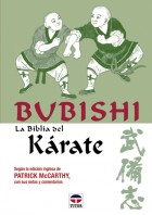 Bubishi. La biblia del kárate – ISBN 978-84-7902-307-2. Ediciones Tutor
