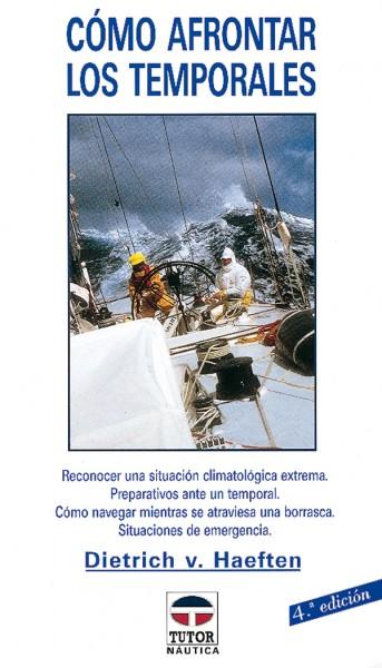 Cómo afrontar los temporales – ISBN 978-84-7902-209-9. Ediciones Tutor