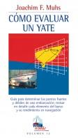 Cómo evaluar un yate – ISBN 978-84-7902-581-6. Ediciones Tutor