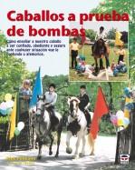 Caballos a prueba de bombas – ISBN 978-84-7902-757-5. Ediciones Tutor