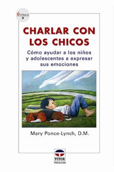 Charlar con los chicos – ISBN 978-84-7902-611-0. Ediciones Tutor