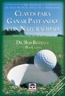 Claves para ganar pateando con naturalidad – ISBN 978-84-7902-359-1. Ediciones Tutor