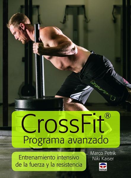 Crossfit programa avanzado – ISBN 978-84-7902-952-4. Ediciones Tutor