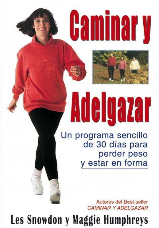 DVD caminar y adelgazar – ISBN 978-84-7902-597-7. Ediciones Tutor