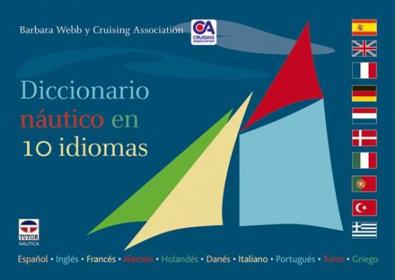 Diccionario náutico en 10 idiomas – ISBN 978-84-7902-744-5. Ediciones Tutor