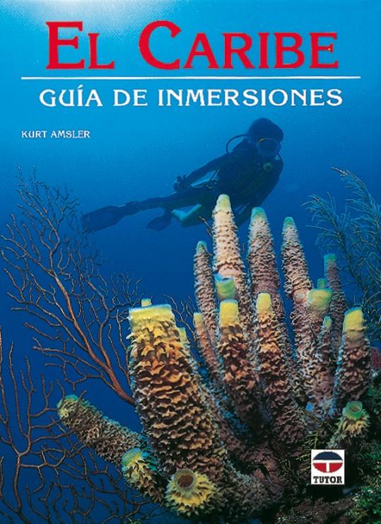 El caribe. Guía de inmersiones – ISBN 978-84-7902-162-7. Ediciones Tutor