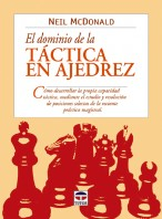 El dominio de la táctica en ajedrez – ISBN 978-84-7902-449-9. Ediciones Tutor