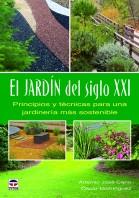 El jardín del siglo xxi. Principios y técnicas para una jardinería más sostenible – ISBN 978-84-7902-927-2. Ediciones Tutor