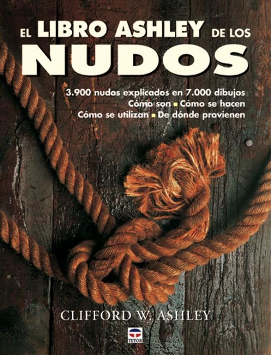 El libro Ashley de los nudos – ISBN 978-84-7902-470-3. Ediciones Tutor