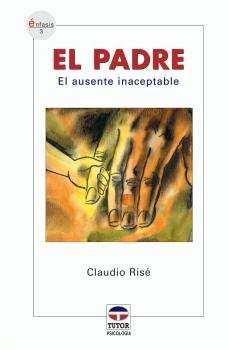 El padre. El ausente inaceptable – ISBN 978-84-7902-554-0. Ediciones Tutor