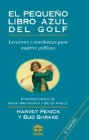 El pequeño libro azul del golf – ISBN 978-84-7902-366-9. Ediciones Tutor