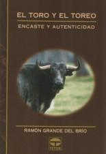 El toro y el toreo. Encaste y autenticidad – ISBN 978-84-7902-440-6. Ediciones Tutor