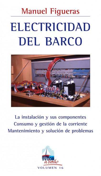 Electricidad del barco – ISBN 978-84-7902-720-9. Ediciones Tutor