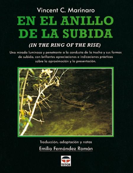 En el anillo de la subida – ISBN 978-84-7902-219-8. Ediciones Tutor