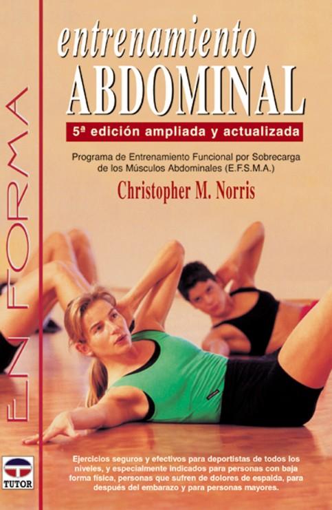 Entrenamiento abdominal. 5ª edición ampliada y actualizada – ISBN 978-84-7902-396-6. Ediciones Tutor