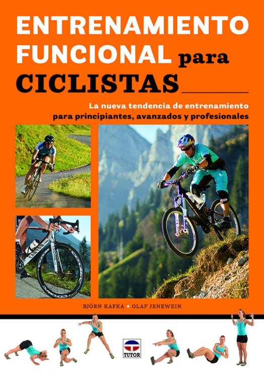 Entrenamiento funcional para ciclistas – ISBN 978-84-7902-966-1. Ediciones Tutor