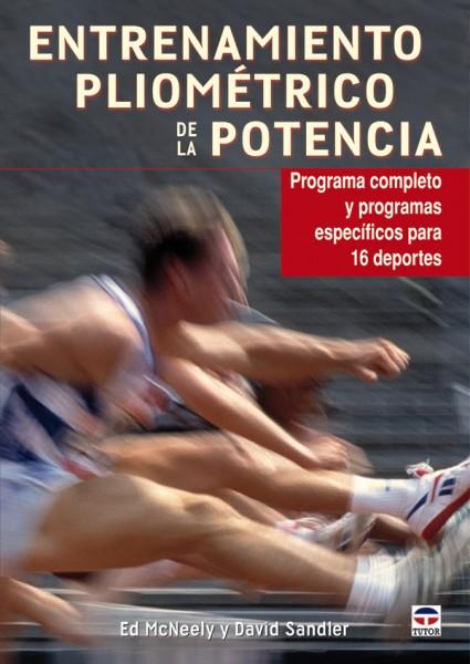 Entrenamiento pliométrico de la potencia – ISBN 978-84-7902-857-2. Ediciones Tutor