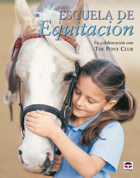 Escuela de equitación – ISBN 978-84-7902-457-4. Ediciones Tutor