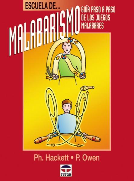 Escuela de malabarismo – ISBN 978-84-7902-251-8. Ediciones Tutor