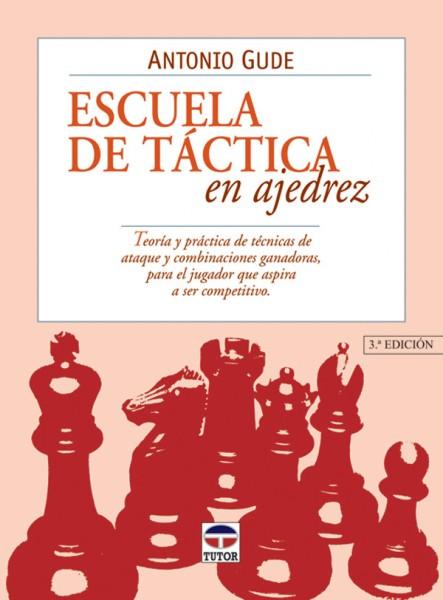 Escuela de táctica en ajedrez – ISBN 978-84-7902-300-3. Ediciones Tutor