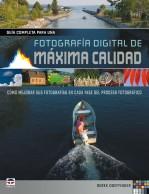 Fotografía digital de máxima calidad – ISBN 978-84-9874-805-3. Ediciones Tutor