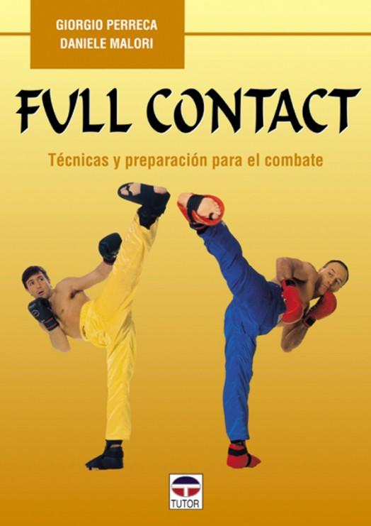 Full contact – ISBN 978-84-7902-246-4. Ediciones Tutor