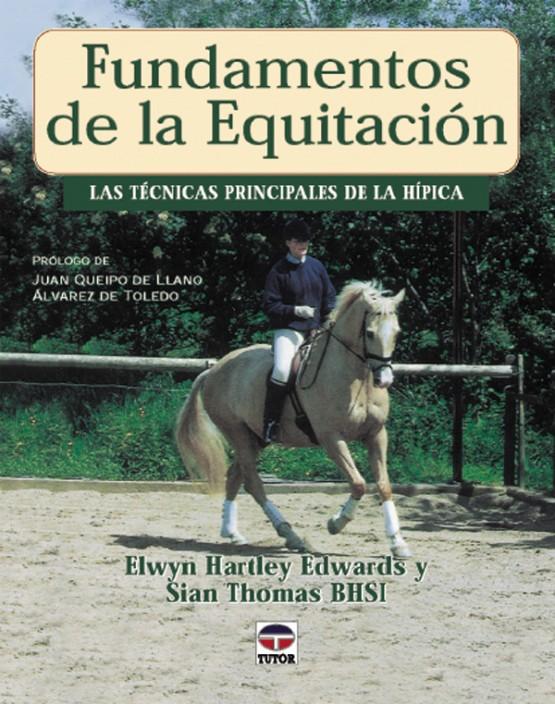 Fundamentos de la equitación – ISBN 978-84-7902-275-4. Ediciones Tutor