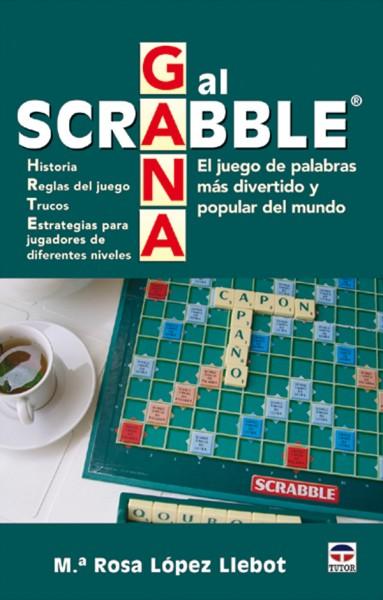 Gana al scrabble – ISBN 978-84-7902-622-6. Ediciones Tutor