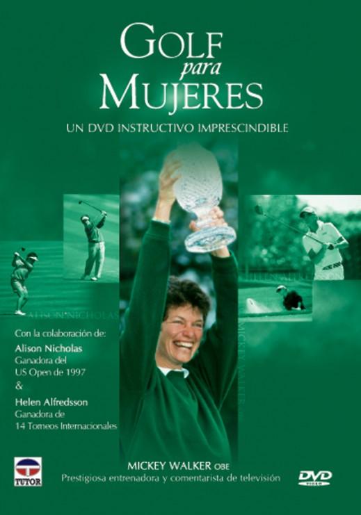 Golf para mujeres – ISBN 978-84-7902-632-5. Ediciones Tutor
