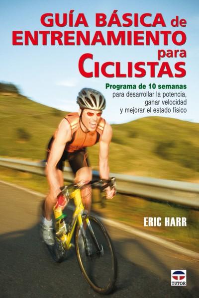 Guía básica de entrenamiento para ciclistas – ISBN 978-84-7902-714-8. Ediciones Tutor