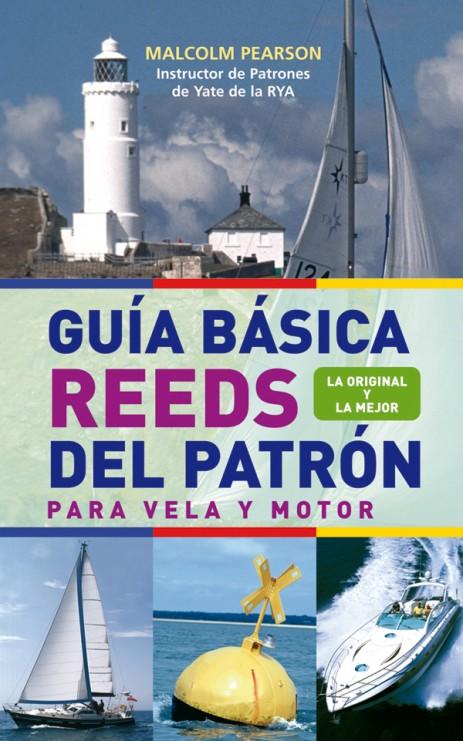 Guía básica reeds del patrón. Para vela y motor – ISBN 978-84-7902-700-1. Ediciones Tutor