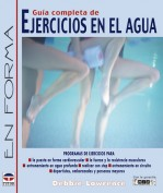 Guía completa de ejercicios en el agua – ISBN 978-84-7902-526-7. Ediciones Tutor