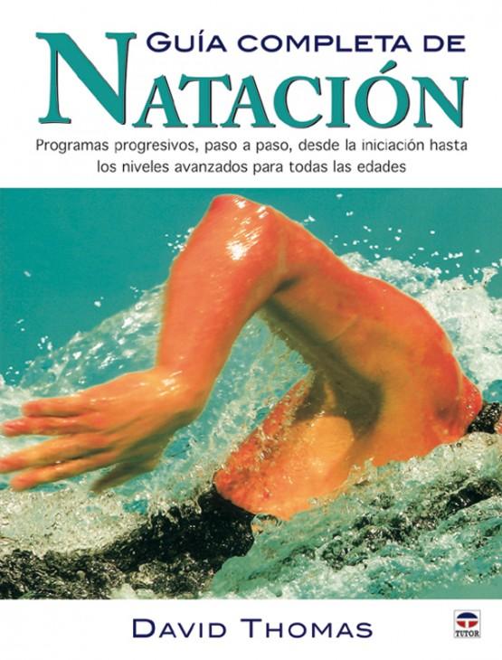 Guía completa de natación – ISBN 978-84-7902-609-7. Ediciones Tutor