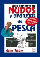 Guía completa de nudos y aparejos de pesca – ISBN 978-84-7902-432-1. Ediciones Tutor