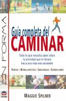 Guía completa del caminar – ISBN 978-84-7902-330-0. Ediciones Tutor